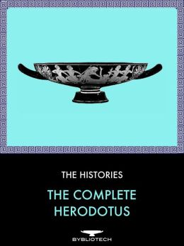 The Works of Herodotus: The Histories