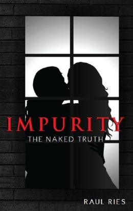Impurity: The Naked Truth