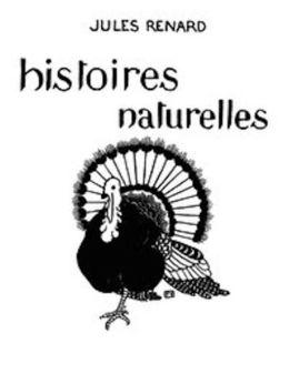 Histoires naturelles (Illustrated)