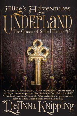 Alice's Adventures in Underland: The Queen of Stilled Hearts #2