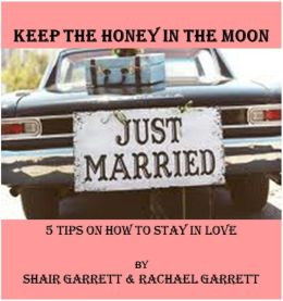 Keep Honey In The Moon 5 Tips on How to Stay In Love