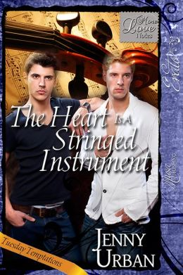 The Heart Is A Stringed Instrument