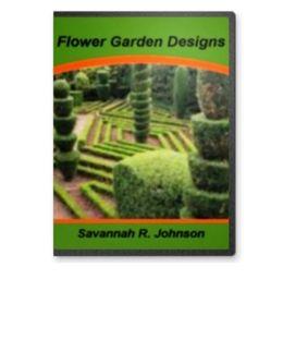 Flower Garden Designs-Mastering the Art of Container Gardening, Backyard Flower Gardens, Annuals and Perennials,