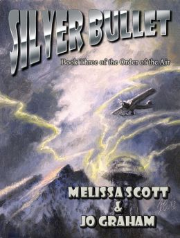 Silver Bullet - Book III of The Order of the Air