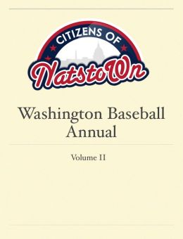 Citizens of Natstown Washington Baseball Annual, Vol. 2