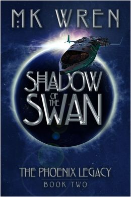 Shadow of the Swan (Book Two of the Phoenix Legacy)