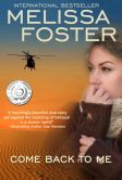 Book Cover Image. Title: Come Back to Me (Romantic Suspense/Contemporary Romance), Author: Melissa Foster