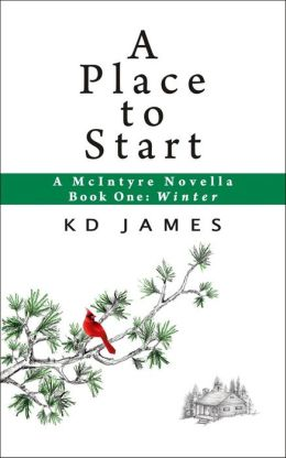 A Place to Start, A McIntyre Novella, Book One: Winter