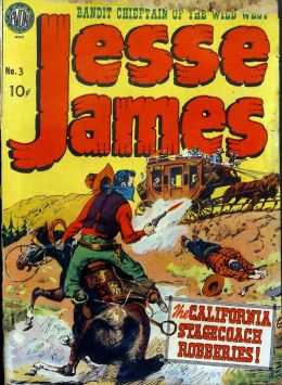 Jesse James Number 3 Western Comic Book