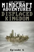 Book Cover Image. Title: Displaced Kingdom, Author: Steve DeWinter