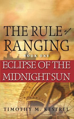 The Rule of Ranging 1 - Eclipse Of The Midnight Sun