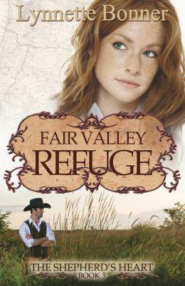 Fair Valley Refuge: The Shepherd's Heart, Book 3