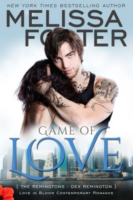 Game of Love (Love in Bloom: The Remingtons, Book 1) Contemporary Romance