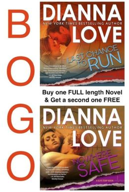 Last Chance To Run & Nowhere Safe: BOGO 2 book set