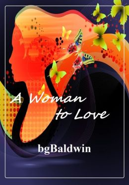 A WOMAN TO LOVE