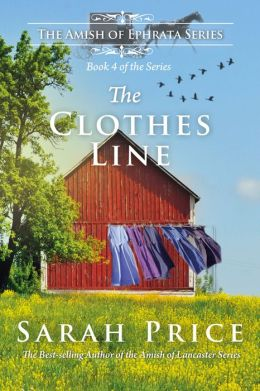 The Clothes Line: An Amish Novella on Morality