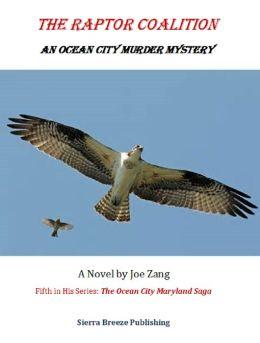 The Raptor Coalition: An Ocean City Murder Mystery