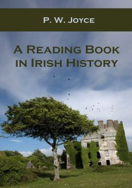 A Reading Book in Irish History (Illustrated)