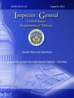 Assessment of DoD Wounded Warrior Matters: Fort Riley