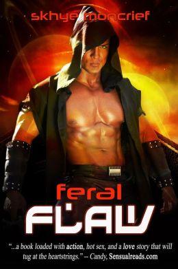 Feral Flaw