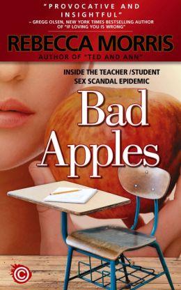 Bad Apples - Inside the Teacher/Student Sex Scandal Epidemic