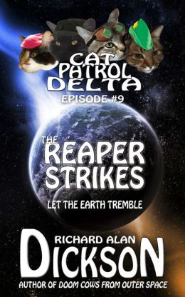 Cat Patrol Delta, Episode #9: The Reaper Strikes