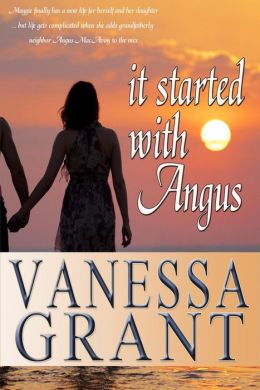 It Started With Angus (Pacific Waterfront Romances, #5)