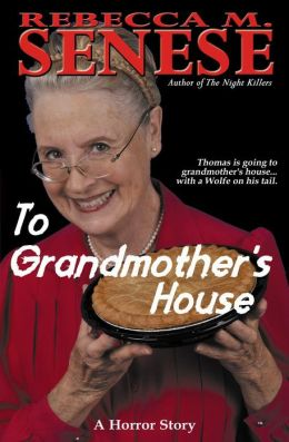 To Grandmother's House: A Horror Story