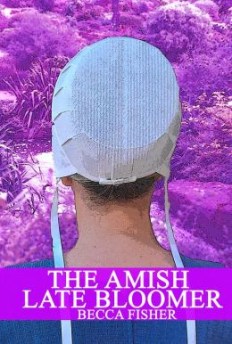 The Amish Late Bloomer (Amish Romance)