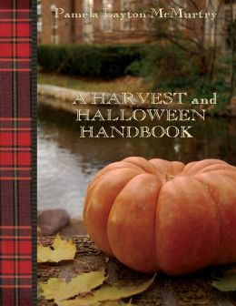 A Harvest And Halloween Handbook