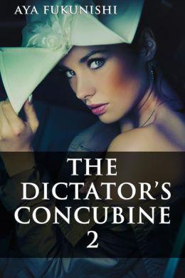 The Dictator's Concubine 2