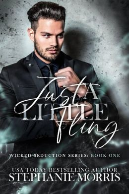 Just a Little Fling (Wicked Seduction, Book 1)