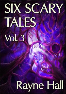 Six Scary Tales Vol. 3
