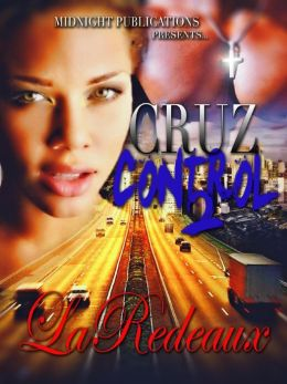 Cruz Control 2: Dangerous Curves