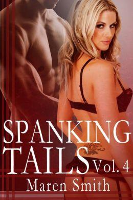 Spanking Tails - Volume IV