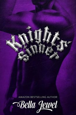 Knights' Sinner (The MC Sinners Series, #3)