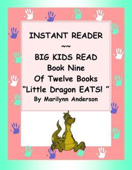 INSTANT READER ~~ Big Kids Read Book Nine of Twelve Books: