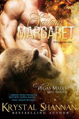 Saving Margaret (Vegas Mates Series) (#2)
