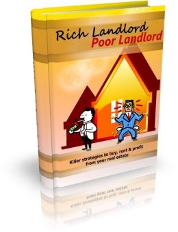 Rich Landlord Poor Landlord - Killer Strategies to Buy, Rent, and Profit From Your Real Estate
