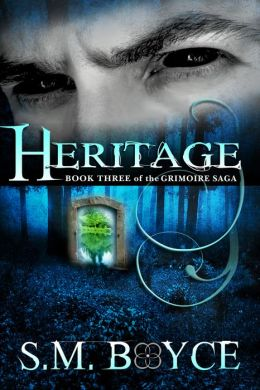 Heritage: Book Three of the Grimoire Saga