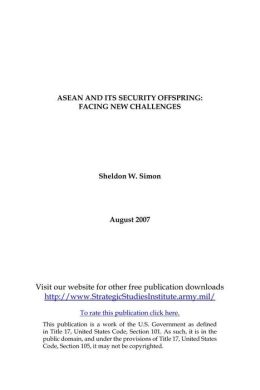 ASEAN AND ITS SECURITY OFFSPRING: FACING NEW CHALLENGES