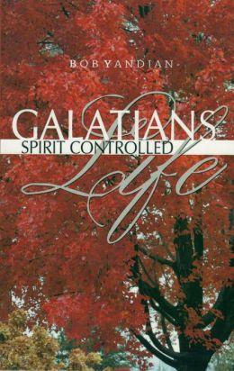 Galatians: Spirit Controlled Life