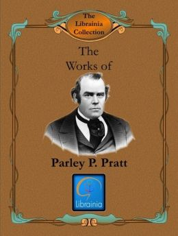 Works of Parley P. Pratt