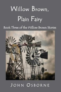 Willow Brown, Plain Fairy (The Willow Brown Stories, #3)