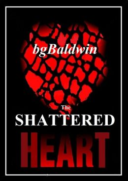 THE SHATTERED HEART