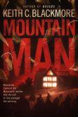 Book Cover Image. Title: Mountain Man, Author: Keith C Blackmore