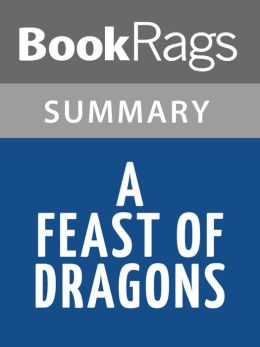 A Feast of Dragons by Morgan Rice l Summary & Study Guide