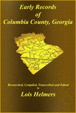 Early Records of Columbia County, Georgia