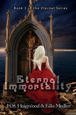 Eternal Immortality - Book 2