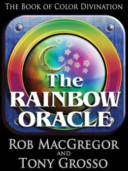 The Rainbow Oracle - The Book of Color Divination